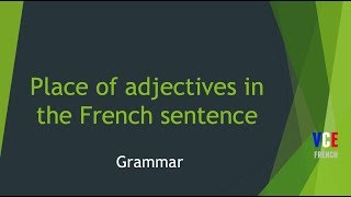 Place of French adjectives in the sentence