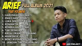 Download ARIEF  FEAT YOLANDA FULL ALBUM 2021 - HARUSKAH AKU MATI Mp3/Mp4