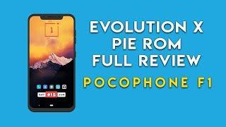 EVOLUTION X PIE ROM FULL REVIEW POCOPHONE F1 | HINDI