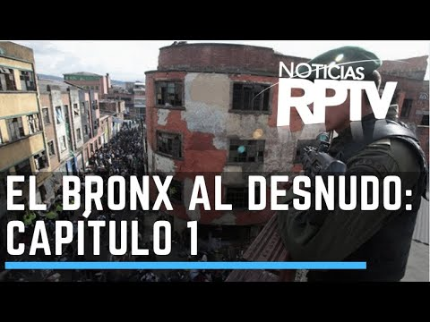 El Bronx al desnudo: La caldera del diablo (Bogot) - Parte 1
