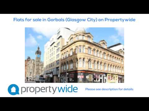 Flats for sale in Gorbals (Glasgow City) on Propertywide
