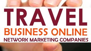 Online Travel Business Network Marketing Companies