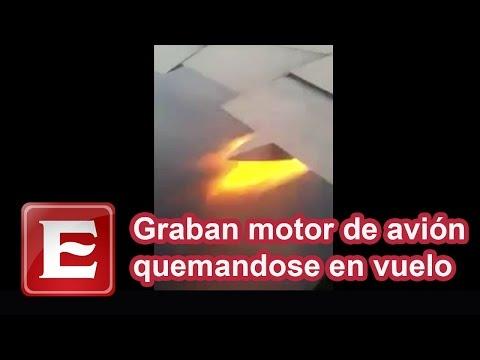 Graban motor de avión quemandose en vuelo
