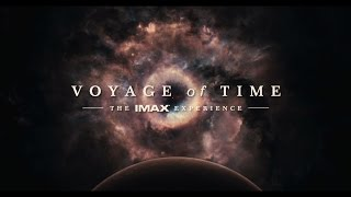 Voyage of Time IMAX® Trailer