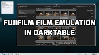 Fujifilm film emulation in Darktable