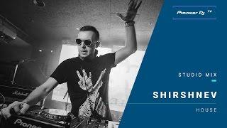Shirshnev - Pioneer DJ TV (Moscow)