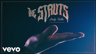The Struts Body Talks Audio