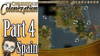 Civilization IV: Colonization Walkthrough as Spain! - Part 4