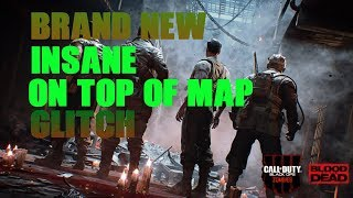 BRAND *NEW* On Top Of Map Glitch On Blood Of The Dead l Black Ops 4