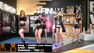[Live Show] แค่เหมียว (Just Kitten) - Shuu @FINฟินLAND