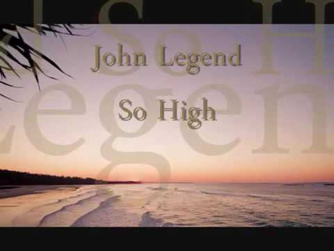 download lagu John Legend-So High With S gratis