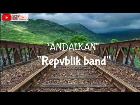 Download Andaikan - Repvblik   Mp4 baru