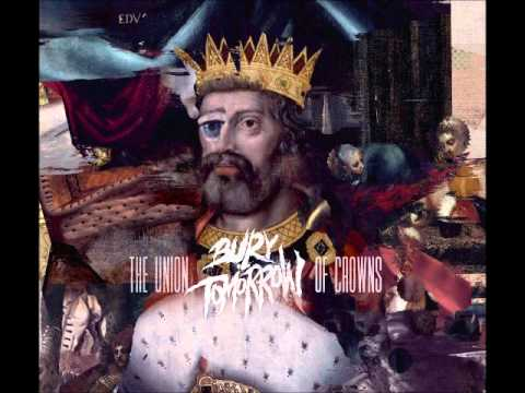 Bury Tomorrow - Abdication Of Power