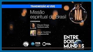 Missão espiritual do Brasil (especial ao vivo)
