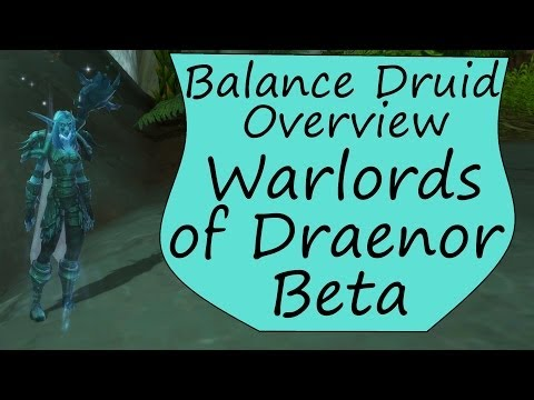 Balance Druid Overview in Warlords of Draenor: WoD Beta Boomkin Preview