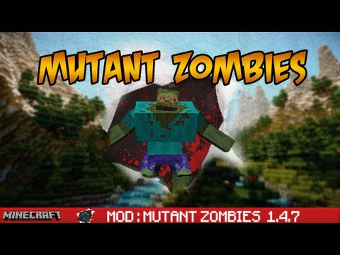 "Minecraft - Mod "" Mutant Zombies "" ! 1.4.7"