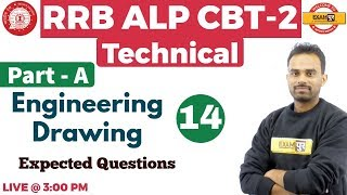 Class 14 | RRB ALP CBT-2 Technical |Engineering Drawing |Expected Questions |By Ketan Sir