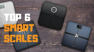 Best Smart Scale in 2019 - Top 5 Smart Scales Review