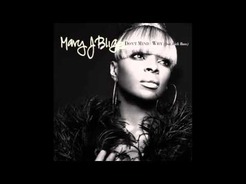 Mary J Blige - Slow Down