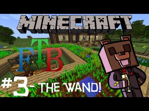 FTB Yogcraft - w/ Dapaka - Ep 3 - The Wand!