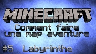 Minecraft Tuto [FR] Comment faire une map aventure - Part 5 - Labyrinthe