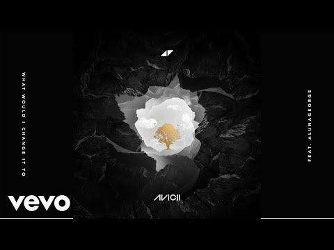 Avicii - What Would I Change It To (Sub Español) ft. AlunaGeorge