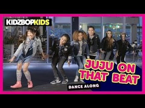 KIDZ BOP Kids   Juju On That Beat Dance Along #KBOnThatBeat