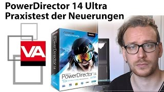 Test: CyberLink PowerDirector 14 Ultra - alles was neu ist