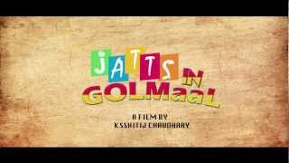 Jatts In Golmaal - Jatts In Golmaal - Punjabi Movie Teaser HD