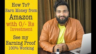 How to Make Money on Amazon with 0 Investment with Earning Proof