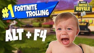 Fortnite Trolls - ALT + F4 to make salty kids quit the game!