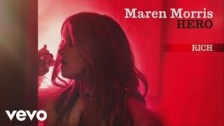 Maren Morris Rich Audio