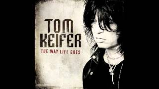 Tom Keifer - It's Not Enough