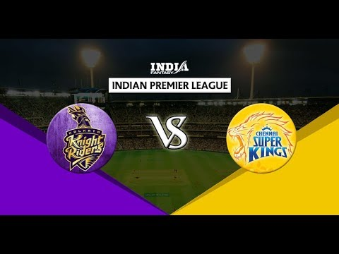 KKR VS CHENNAI MATCH