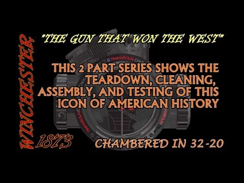 Winchester 1873  32-20 teardown and clean part 1 of 2