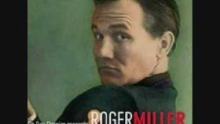 Watch Roger Miller Chugalug video