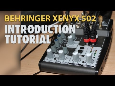 How to hook up an audio mixer to a PC - Introduction to Behringer Xenyx 502 [English/HD]