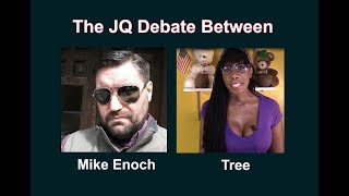Mike Enoch and Tree of Logic Debate About the JQ
