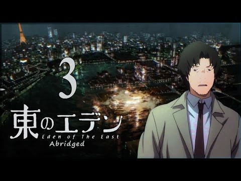 Eden of the East Abridged ep. 3