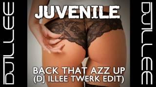download lagu Juvenile - Back That Azz Up Dj Illee Twerk gratis