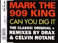 MARK THE 909 KING - Can you dig it (12'' demo)
