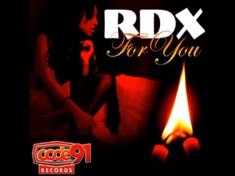 Rdx - For You (single) Oct 2013 video