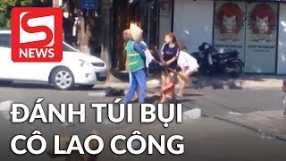 Vứt rác ra đường bị nhắc nhở, chủ shop quay sang đánh cô lao công