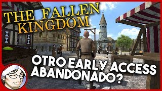 THE FALLEN KINGDOM ► Otro caso de Early Access muerto (y con tufillo a estafa) │ Primer Vistazo