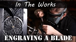 Engraving a Sword Blade with Ilya - Part1
