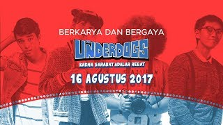 THE UNDERDOGS Berkarya & Bergaya Video Lyric