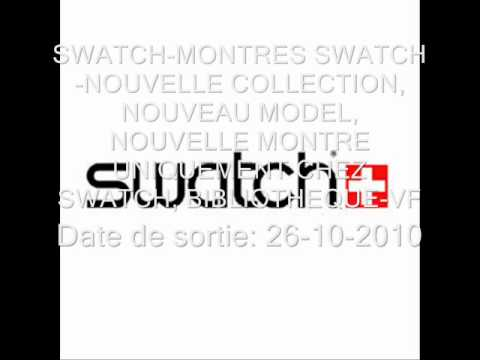 Collection Swatch Swatch Nouvelle Collection