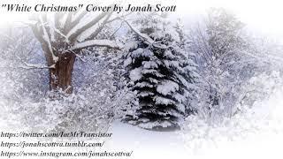 White Christmas - Dean Martin (Sung By Jonah Scott)