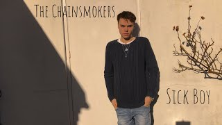 Download Lagu The Chainsmokers - Sick Boy - Cover (Official Music Video) Gratis STAFABAND