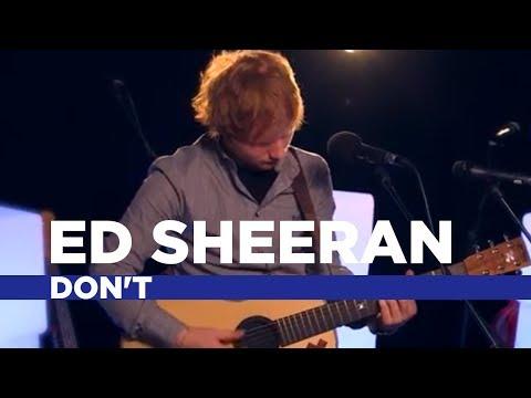 Ed Sheeran - Don't (Capital Session)